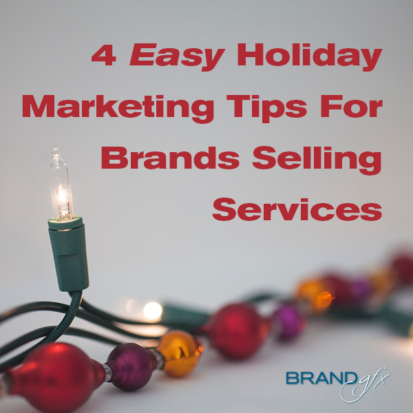 holiday marketing tips for service brands