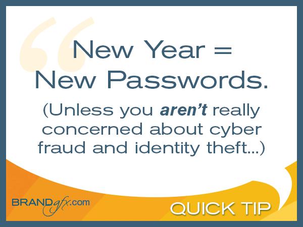 New Year = New Passwords
